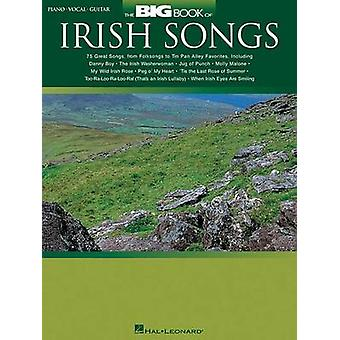 The Big Book of Irish Songs by Edited by Hal Leonard Corp