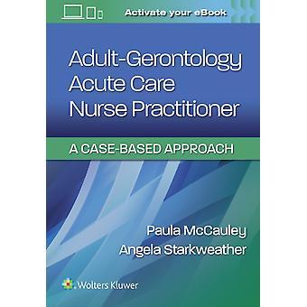 AdultGerontology Acute Care Nurse Practitioner by McCauley