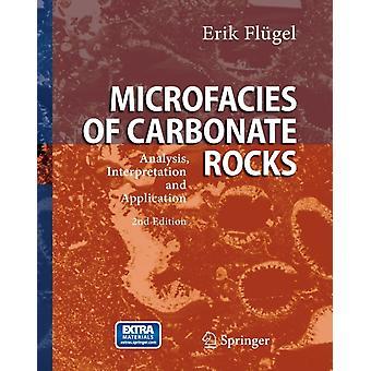 Microfacies of Carbonate Rocks by Erik Flugel