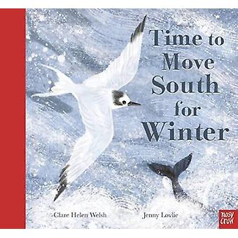 Time to Move South for Winter by Clare Helen Welsh