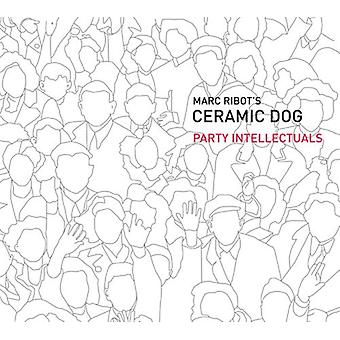 Ribot, Marc/Ceramic Dog - Party Intellectuals [CD] USA import