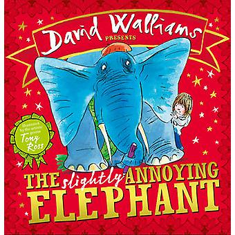 Lidt irriterende elefanten af David Walliams - Tony Ross - 978000