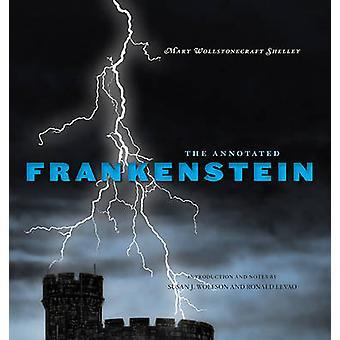 Den kommenterede Frankenstein af Mary Wollstonecraft Shelley - Susan J.