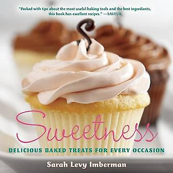 Sweetness - Delicious Baked Treats for Every Occasion by Sarah Levy Im