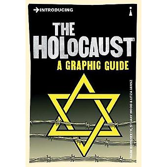 Introducing the Holocaust - A Graphic Guide by Haim Bresheeth - Stuart