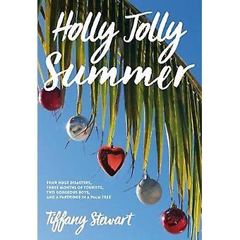 Holly Jolly Summer par Tiffany Stewart - livre 9780374305758