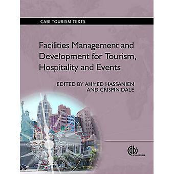 Facilities Management och utveckling för turism - gästfrihet och E