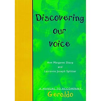 Discovering Our Voice: A Manual to Accompany Geraldo