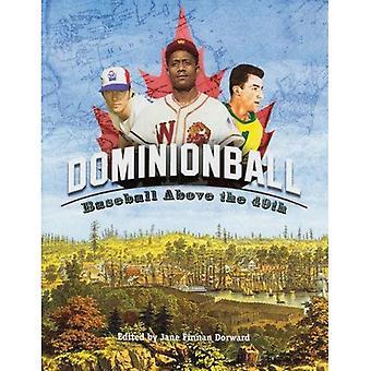 Dominionball: Baseball Above the 49th