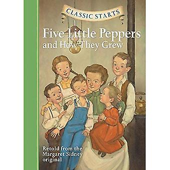Classic Starts: Five Little Peppers and How They Grew