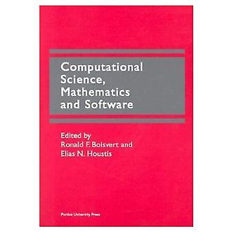 Computational Science, Mathematics and Software Proceedings of the International Symposium o...