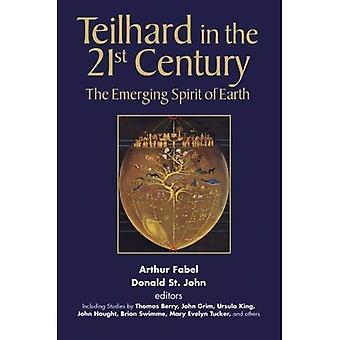 Teilhard under 2000-talet: framväxande anden av jorden
