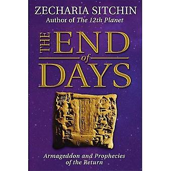 The End of Days (Book VII): Armageddon and Prophecies of the Return (Earth Chronicles)