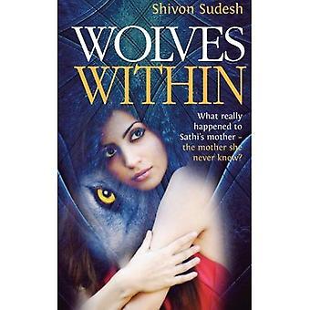 Loups au sein: Ce qui s'est réellement passé à la mère de Sathi - la mère, elle savait que jamais? (Prisme de la trilogie de la vérité)