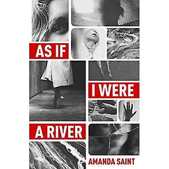 As If I Were a River