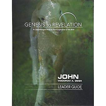 Genesis to Revelation: John leider gids: een uitgebreide verkenning van de vers-door-vers van de Bijbel