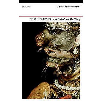 Arcimboldo Bulldog: New and Selected Poems