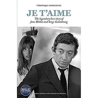 Je t'aime: de legendarische liefdesgeschiedenis van Jane Birkin en Serge Gainsbourg