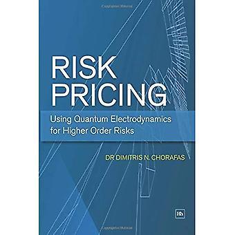 Risico prijzen: Met behulp van de kwantumelektrodynamica voor hogere orde risico 's