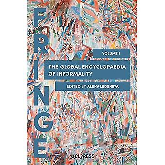 The Global Encyclopaedia of� Informality, Volume 1: Towards Understanding of Social and Cultural Complexity
