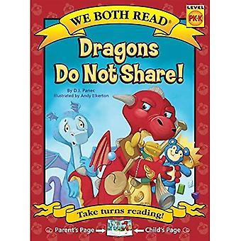 Dragons Do Not Share ( We� Both Read: Level Pk-K (Paperback)) (We Both Read - Level Pk -K)