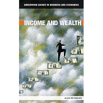 Income and Wealth by Reynolds & Alan