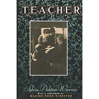 Teacher by AshtonWarner & Sylvia