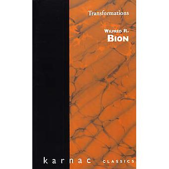 Transformations by Bion & Wilfred R.
