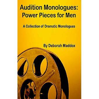 Auditie Monologues Power Pieces for Men van Maddox & Deborah