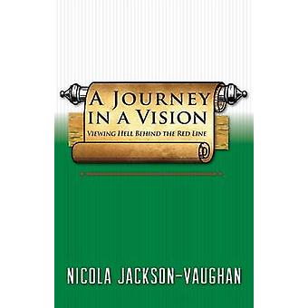 A Journey in a Vision Viewing Hell Behind the Red Line by JacksonVaughan & Nicola