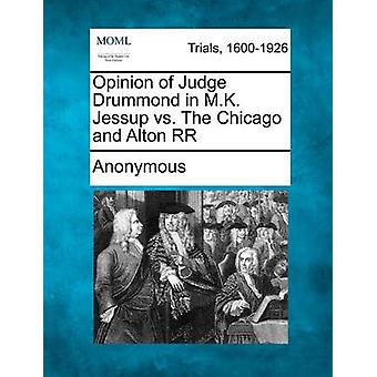 Opinion of Judge Drummond in M.K. Jessup vs. The Chicago and Alton RR by Anonymous