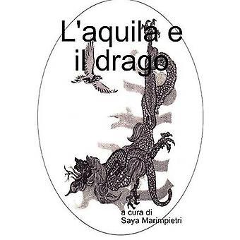 Laquila e il drago by Marimpietri & Saya
