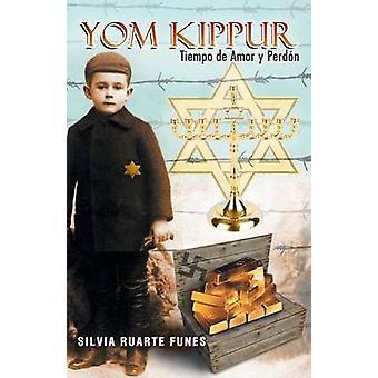 Yom Kippur Tiempo de Amor y Perdon por Funes y Silvia Ruarte