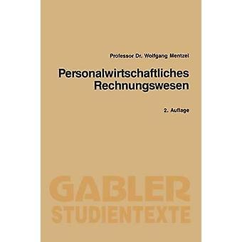 Personalwirtschaftliches Rechnungswesen door Mentzel & Wolfgang
