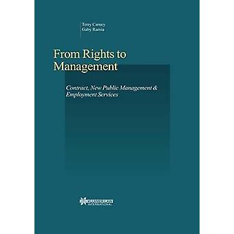 From Rights to Management Contract New Public Management and Employment Services by Carney & Terry