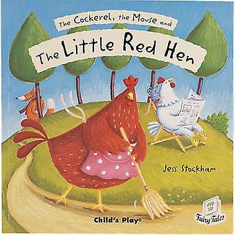 The Cockerel - the Mouse and the Little Red Hen by Jess Stockham - 97