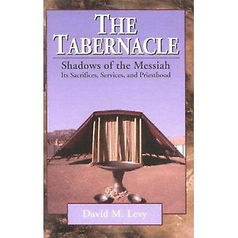 The Tabernacle by David Levy - 9780825431586 Book