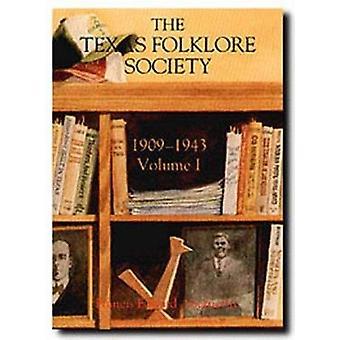 Texas Folklore Soc 1909-43 Vol I by Abernethy - 9780929398426 Book