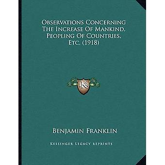 Observations Concerning the Increase of Mankind - Peopling of Countri