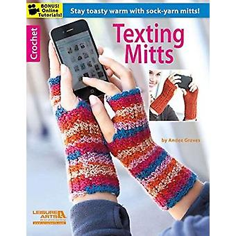 Crochet Texting Mitts - Stay Toasty Warm with Sock-Yarn Knits! by Leis