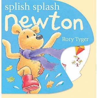 Splish Splash Newton by Rory Tyger - 9781854309204 Book