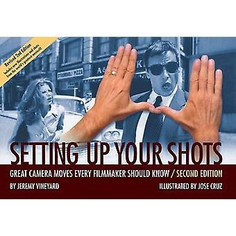 Setting Up Your Shots - Great Camera Moves Every Filmmaker Should Know