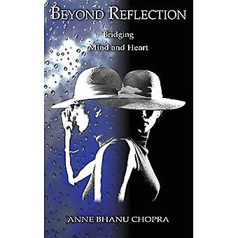 Beyond Reflection: Bridging Mind and Heart