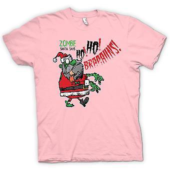 Womens T-shirt - Zombie Santa Says Ho Ho Brains - Funny