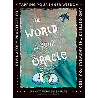 World is your oracle 9781592337576