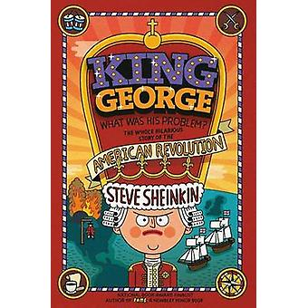 King George - What Was His Problem? - Everything Your Schoolbooks Didn'