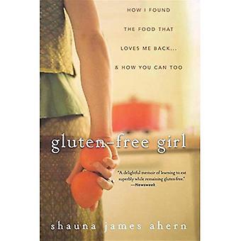 Gluteeniton tyttö: Löysin ruokaa, joka rakastaa minua takaisin... ja miten voit myös