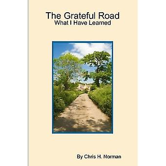 The Grateful Road by Norman & Chris