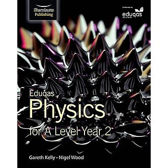 Eduqas Physics for A Level Year 2