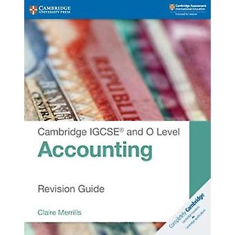 Cambridge IGCSE R and O Level Accounting Revision Guide